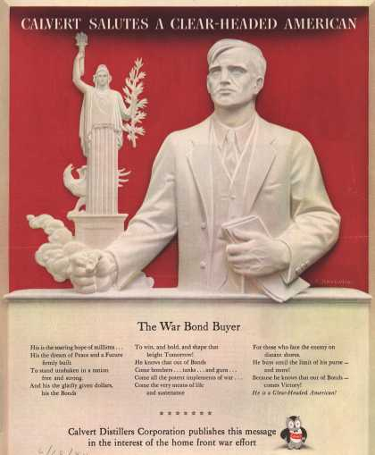 Calvert Distillers Corp.'s War Bonds – Calvert Salutes A Clear-Headed American (1944)