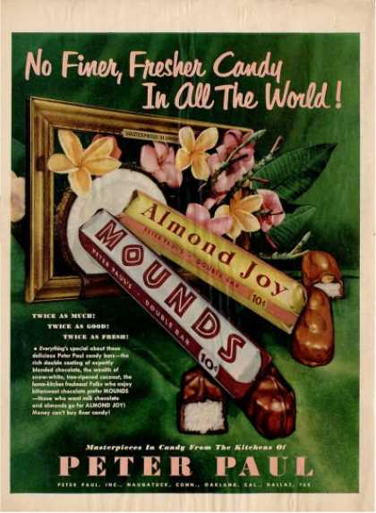 Almond Joy Mounds Peter Paul Candy Ad T (1950)