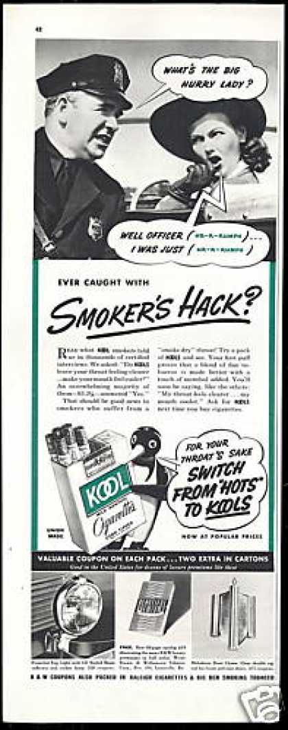 Kool Cigarette Smoker's Hack Caught Policeman (1941)