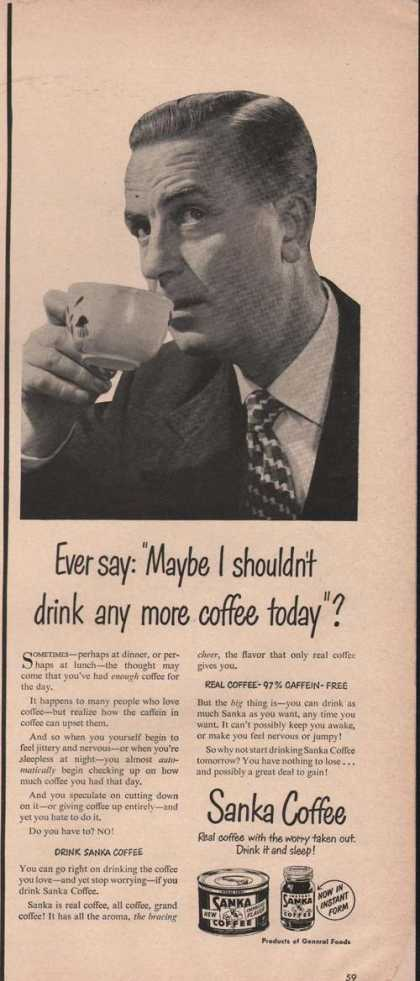 Sanka Coffe More Coffee Today (1949)
