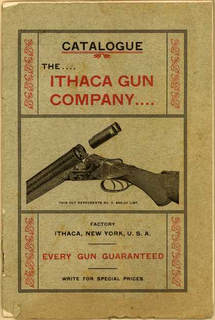 Ithaca Gun Co.'s Guns – Catalogue: The...Ithaca Gun Company...