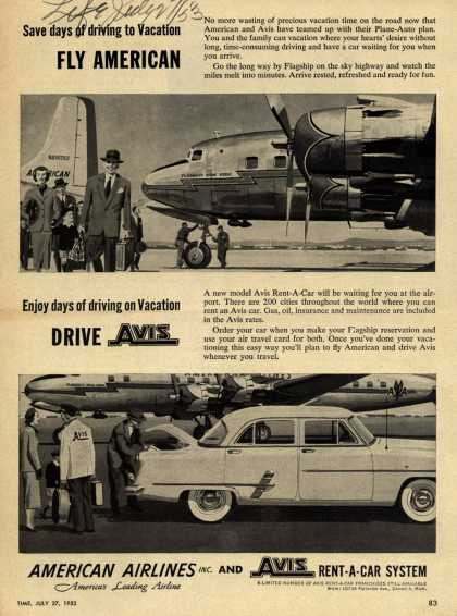 American Airlines – Save days of driving to Vacation FLY AMERICAN... Enjoy days of driving on Vacation DRIVE AVIS (1953)