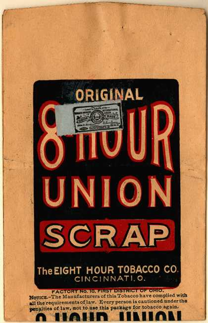 Eight Hour Tobacco Co.'s Scrap – 8 Hour Union Scrap