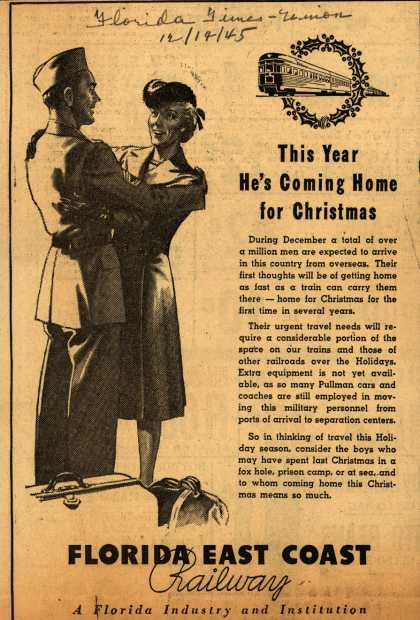 Florida East Coast Railway's Troop Transportation – This Year He's Coming Home for Christmas (1945)