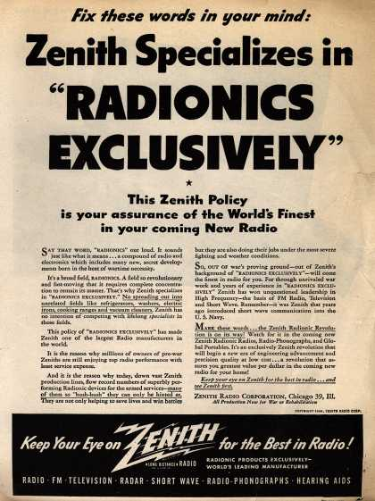 Zenith Radio Corporation's Radio – Fix these words in your mind: Zenith Specializes in Radionics Exclusively (1944)