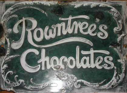 Rowntree&#8217;s Chocolates Sign