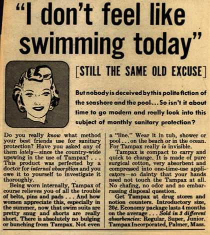 "Tampax's Tampons – ""I don't feel like swimming today"" [Still The Same Old Excuse] (1943)"