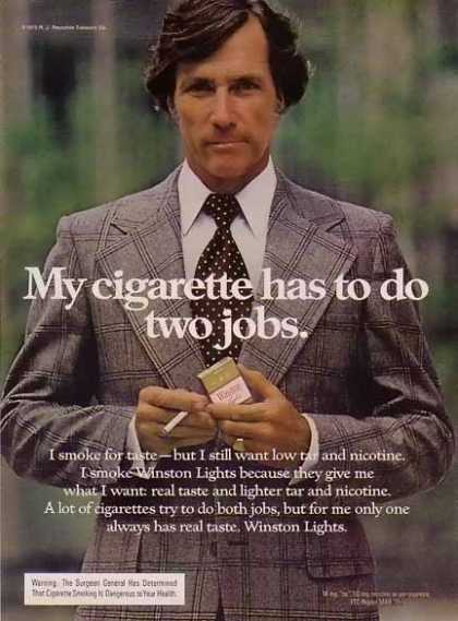 Winston – Men of Winston Cigarette – My Cigarette has to do two jobs (1975)