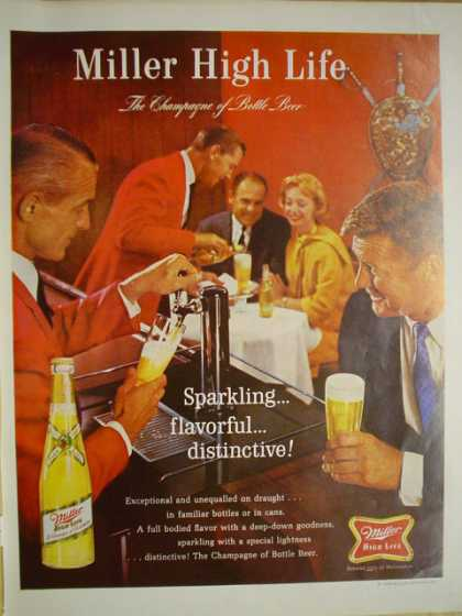 Millers High Life Beer Sparkling flavorful distinctive The champagne of bottled beer (1965)