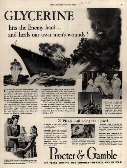 Procter & Gamble's Glycerine and various others – Glycerine hits the Enemy hard...and heals our own men's wounds (1944)