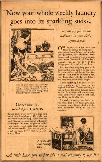 Lever Bros.'s Lux (laundry flakes) – Now your whole weekly laundry goes into its sparkling suds - (1925)