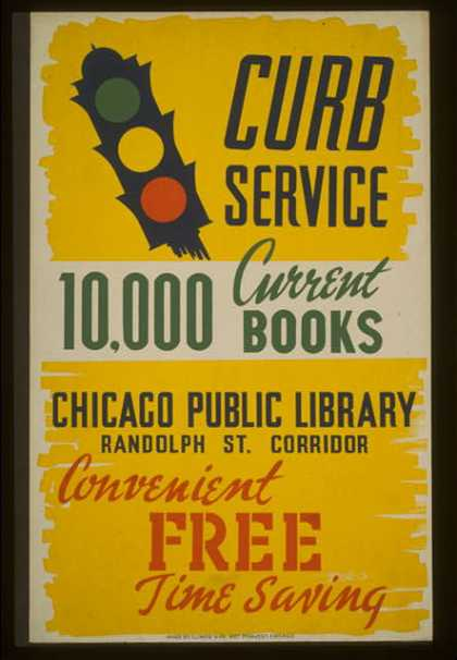 Curb service – 10,000 current books – convenient, free, time saving – Chicago Public Library, Randolph St. corridor. (1936)