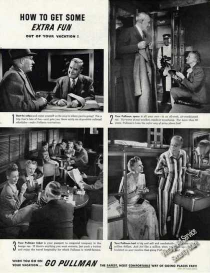 How To Get Some Extra Vacation Fun Pullman (1946)