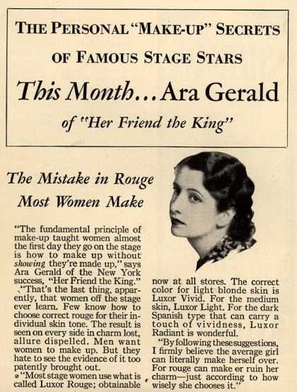 "Luxor Limited's Luxor Rouge – The Personal ""Make-Up"" Secrets of Famous Stage Stars This Month...Ara Gerald of ""Her Friend the King"" (1930)"
