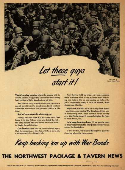 U. S. Treasury Dept.'s War Bonds – Let These Guys Start It! Keep Backing 'em Up With War Bonds (1944)