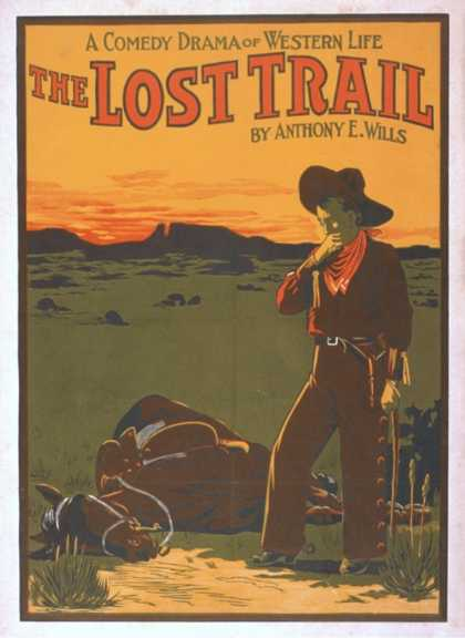 The Lost Trail – Comedy Drama Western Life Poster