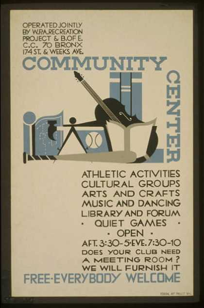 Community Center – Free – everybody welcome. (1936)