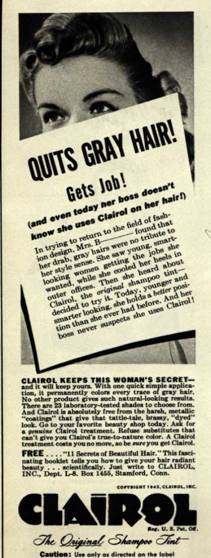 Clairol Incorporated's Clairol Shampoo Tint – Quits Gray Hair! Gets Job (1943)