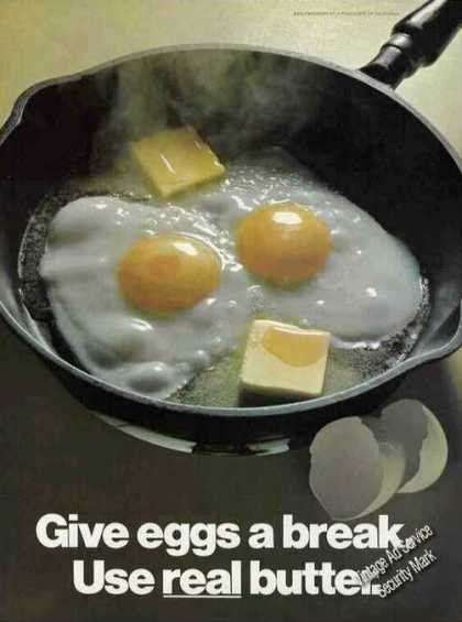 Give Eggs a Break. Use Real Butter. Impressive (1971)