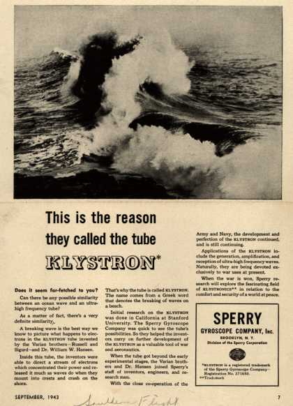 Sperry Gyroscope Company's Klystron tube – This is the reason they called the tube Klystron (1943)