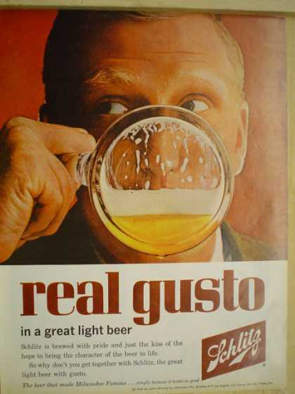 Schlitz Beer Real Gusto in a light beer Brewed with pride (1962)
