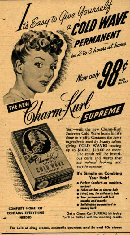 Charm-Kurl Company's Charm-Kurl Supreme Cold Wave Permanent – It's Easy to Give Yourself a Cold Wave Permanent in 2 to 3 hours at home (1946)
