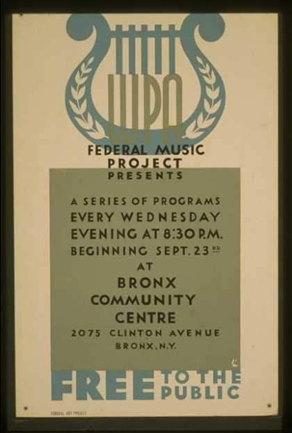 WPA Federal Music Project presents a series of programs every wednesday evening at 8:30 P.M. – Free to the public / BL. (1942)