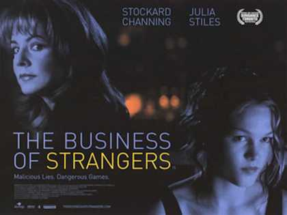 Business of Strangers (2001)