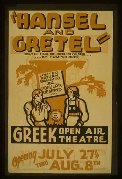 """Hansel and Gretel"" – Adapted from the opera for children .... by Humperdinck – Limited return engagement by popular demand. (1936)"