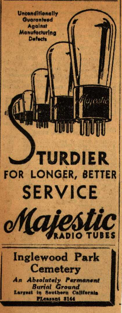 Majestic Radio Tube's Radio Tubes – Sturdier For Longer, Better Service (1930)
