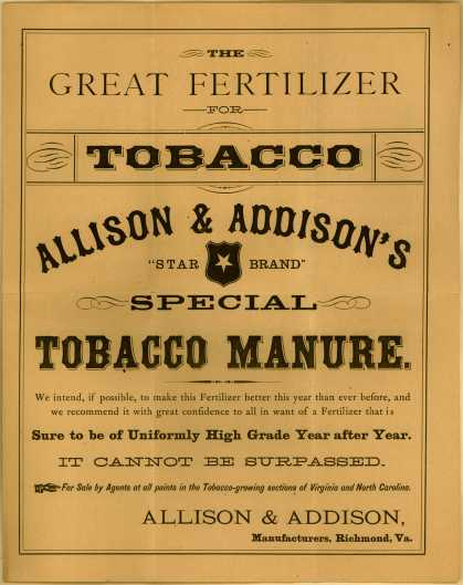 "Allison & Addison Manufacturer's Tobacco Manure – ""Star Brand"" Special – The Great Fertilizer for Tobacco ..."