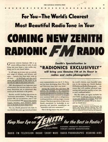 Zenith Radio Corporation's Radio – For You-The World's Clearest Most Beautiful Radio Tone in Your Coming New Zenith Radionic FM Radio (1944)