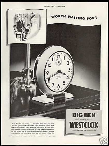 Westclox Big Ben Clock Worth Waiting For (1946)