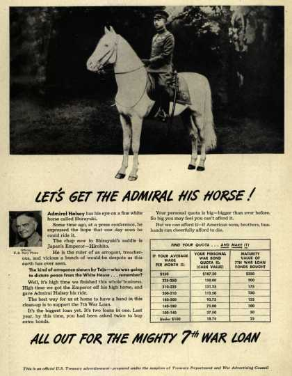U. S. Treasury Dept.'s 7th War Loan – Let's get The Admiral His Horse (1945)