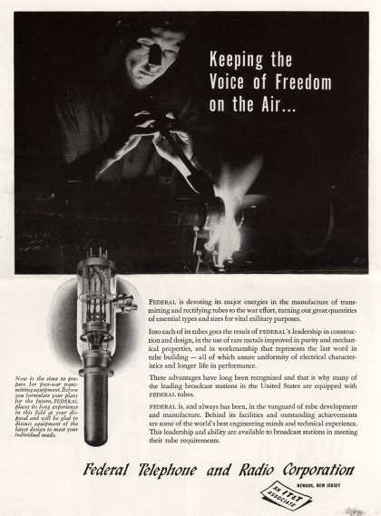 Federal Telephone and Radio Company's Radio Tubes – Keeping the Voice of Freedom on the Air... (1943)