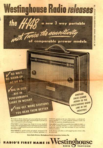 Westinghouse Electric Corporation's H-148 portable radio – Westinghouse Radio releases the H-148 a new 3 way portable with Twice the sensitivity of comparable prewar models. (1947)