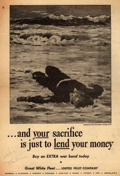 United Fruit Company's War Bonds – ...and Your sacrifice is just to Lend your money (1944)