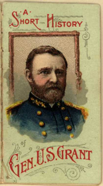 W. Duke Sons & Co.'s Duke's Cigarettes – A Short History Of Gen. U. S. Grant (1888)
