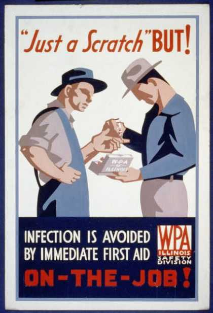 """Just a scratch"" But! – Infection is avoided by immediate first aid on-the-job (1936)"