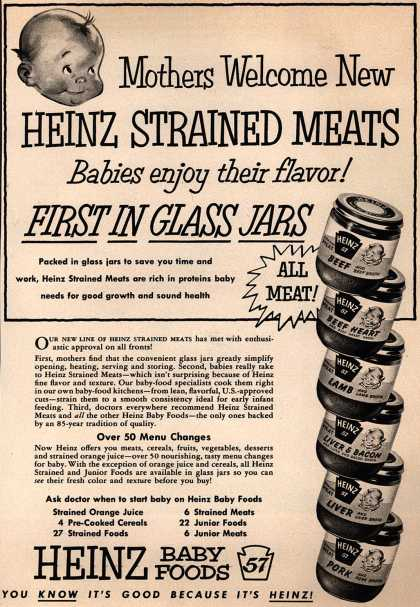 H. J. Heinz Company&#8217;s Heinz Baby Foods &#8211; Mothers Welcome New Heinz Strained Meats Babies enjoy their flavor! First In Glass Jars (1954)