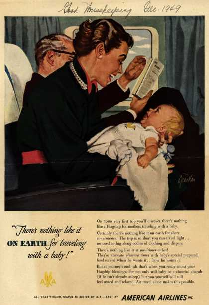 "American Airline's Flagship travel – ""There's nothing like it on earth for traveling with a baby!"" (1949)"