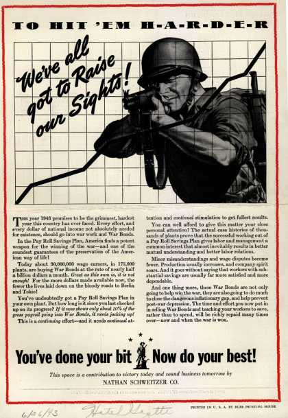 U. S. Government's War Bonds – To Hit 'Em Harder We've all got to Raise our Sights (1943)