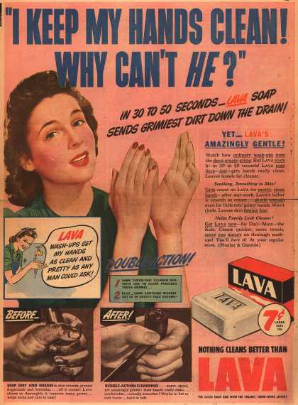 "Procter & Gamble Co.'s Lava Soap – ""I Keep My Hands Clean! Why Can't He?"" (1943)"