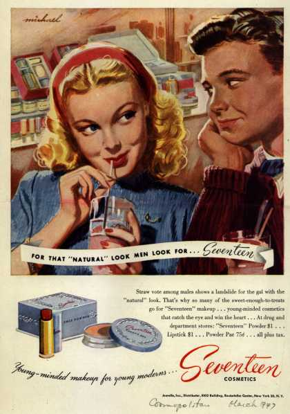 "Juerelle's Seventeen Cosmetics – For That ""Natural"" Look Men Look For...Seventeen (1947)"