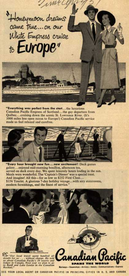 "Canadian Pacific's Europe – ""Honeymoon dreams came true...on our White Empress cruise to Europe"" (1951)"