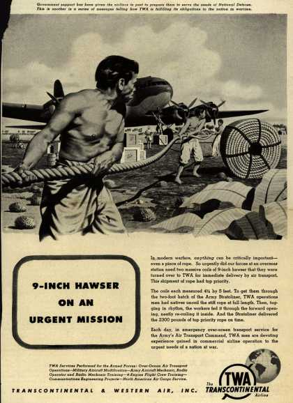 Transcontinental & Western Air's War Support – 9-Inch Hawser On An Urgent Mission (1943)