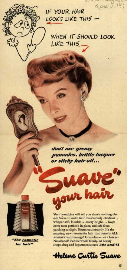 "Helene Curtis Industries Incorporated's Helene Curtis Suave – ""Suave"" your hair (1949)"
