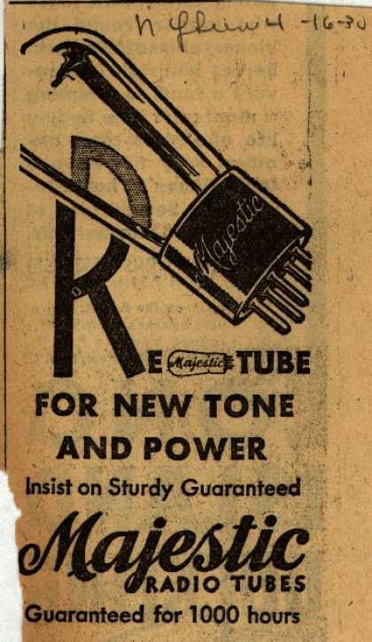 Majestic Radio Tube's Radio Tubes – Retube For New Tone And Power (1930)