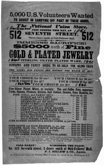 5,000 U. S. volunteers wanted to assist in carrying off part of these goods. The National Union store, just opened this day, at 512 Seventh street. Im (1861)