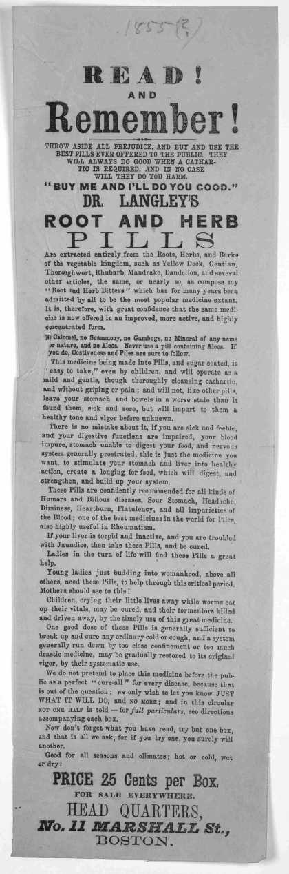 "Read and remember! ... ""Buy me and I'll do you good."" Dr. Langley's root and herb pills ... Boston [1855?]. (1855)"